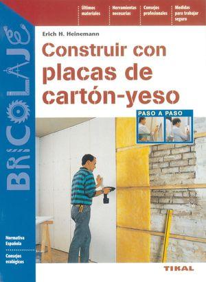CONSTRUIR CON PLACAS DE CARTÓN-YESO