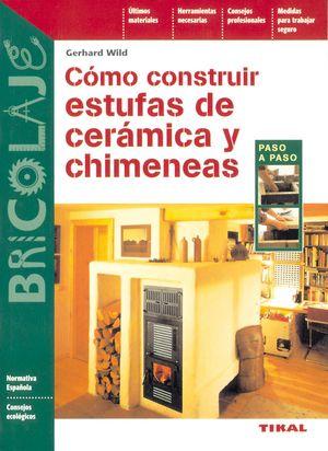 CÓMO CONSTRUIR ESTUFAS DE CERÁMICA Y CHIMENEAS