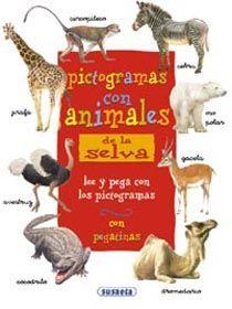 PICTOGRAMAS CON ANIMALES DE LA SELVA