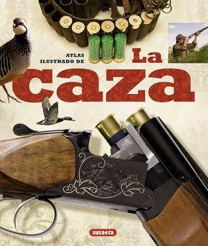 ATLAS ILUSTRADO DE LA CAZA