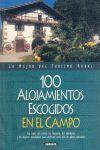 100 ALOJAMIENTOS ESCOGIDOS EN EL CAMPO