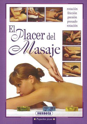EL PLACER DEL MASAJE