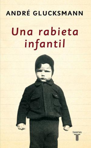 UNA RABIETA INFANTIL