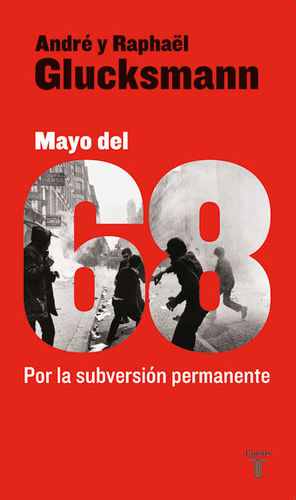 MAYO DEL 68. POR LA SUBVERSION PERMANENTE