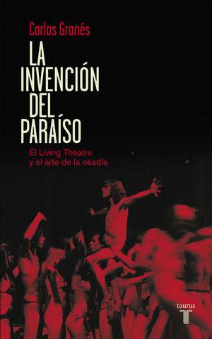 LA INVENCIÓN DEL PARAÍSO