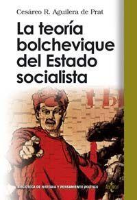 LA TEORÍA BOLCHEVIQUE DEL ESTADO SOCIALISTA