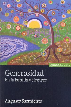 GENEROSIDAD. EN LA FAMILIA Y SIEMPRE