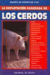 EXPLOTACIÓN AVANZADA DE LOS CERDOS, LA