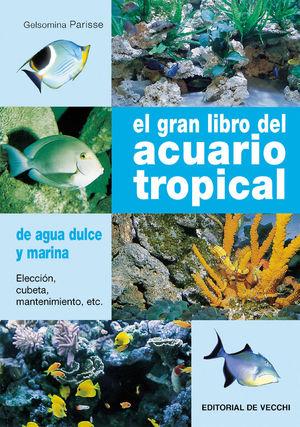 EL GRAN LIBRO DEL ACUARIO TROPICAL