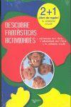 DESCUBRE FANTASTICAS ACTIVIDADES