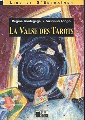 LA VALSE DES TAROTS