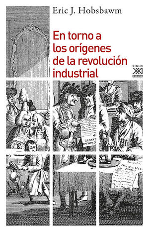 EN TORNO A LOS ORÍGENES DE LA REVOLUCIÓN INDUSTRIAL