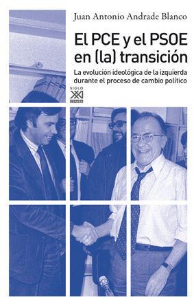 EL PCE Y EL PSOE EN LA TRANSICIÓN