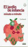 EL JARDÍN DE INFANCIA MINUTO A MINUTO