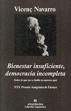 BIENESTAR INSUFICIENTE, DEMOCRACIA INCOMPLETA
