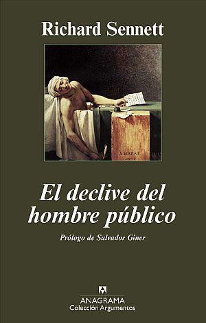 EL DECLIVE DEL HOMBRE PÚBLICO