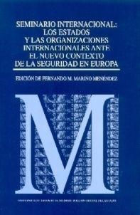SEMINARIO INTERNACIONAL LOS ESTADOS Y LAS ORGANIZACIONES ANTE EL NUEVO CONTEXTO