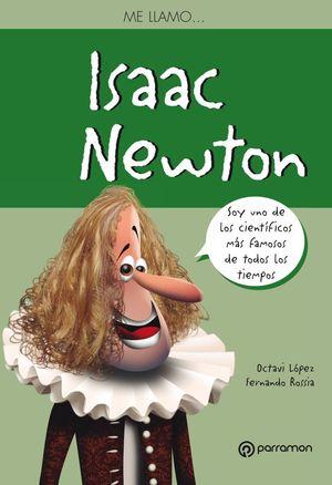 ME LLAMO...ISAAC NEWTON