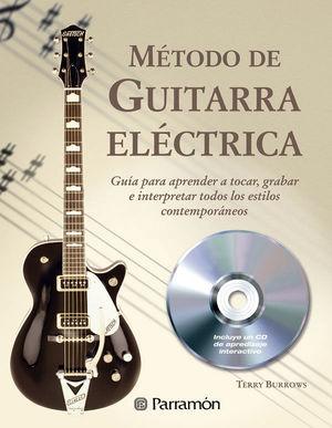 MÉTODO DE GUITARRA ELÉCTRICA (1 TOMO + 1 CD)