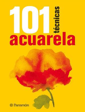 101 TÉCNICAS ACUARELA