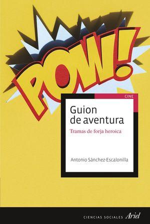 GUION DE AVENTURA Y FORJA DEL HEROE