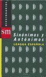 DICCIONARIO SINÓNIMOS / ANTÓNIMOS DE LA LENGUA ESPAÑOLA
