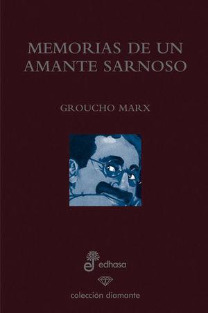 MEMORIAS DE UN AMANTE SARNOSO (ED. 60 ANIVERSARIO)
