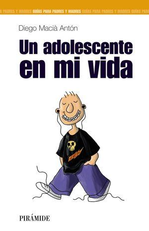 UN ADOLESCENTE EN MI VIDA