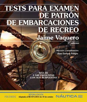 TESTS PARA EXAMEN DE PATRÓN DE EMBARCACIONES DE RECREO