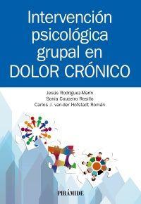 INTERVENCIÓN PSICOLÓGICA GRUPAL EN DOLOR CRÓNICO