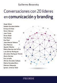 CONVERSACIONES CON 20 LÍDERES EN COMUNICACIÓN Y BRANDING