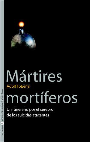 MÁRTIRES MORTÍFEROS