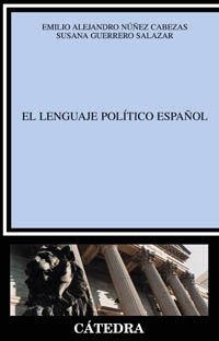 EL LENGUAJE POLÍTICO ESPAÑOL