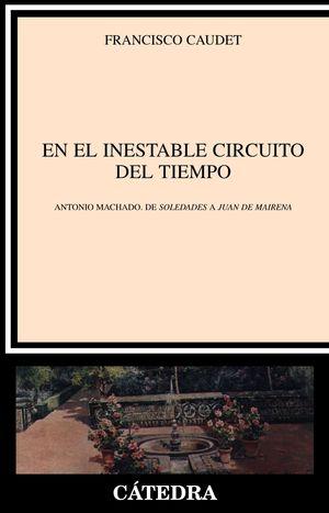 EN EL INESTABLE CIRCUITO DEL TIEMPO