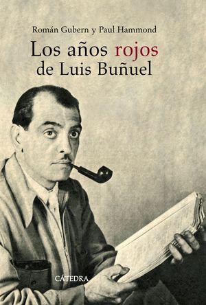 LOS AÑOS ROJOS DE LUIS BUÑUEL