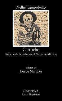CARTUCHO RELATOS DE LA LUCHA EN EL NORTE DE MEXICO