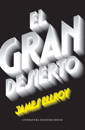 EL GRAN DESIERTO (CUARTETO DE LOS ÁNGELES 2)