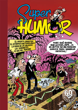 SUPER HUMOR MORTADELO 5. HUERTO SINIESTR