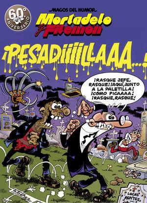 MAGOS HUMOR MORTADELO 58. PESADILLA