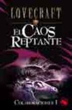 EL CAOS REPTANTE