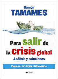PARA SALIR DE LA CRISIS GLOBAL