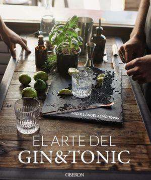 EL ARTE DEL GIN TONIC. EDICIÓN ACTUALIZADA