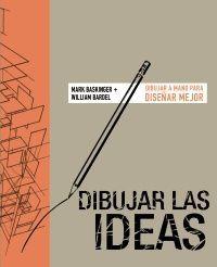 DIBUJAR LAS IDEAS. DIBUJ
