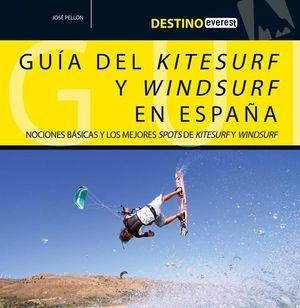 DESTINO EVEREST. GUÍA DEL KITESURF Y WINDSURF EN ESPAÑA