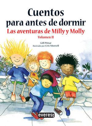 CUENTOS PARA ANTES DE DORMIR. LAS AVENTURAS DE MILLY Y MOLLY. VOLUMEN 2