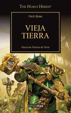 THE HORUS HERESY Nº47/54 TIERRA ANTIGUA