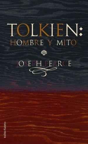 TOLKIEN: HOMBRE Y MITO