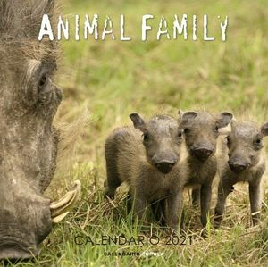 CALENDARIO ANIMAL FAMILY 2021