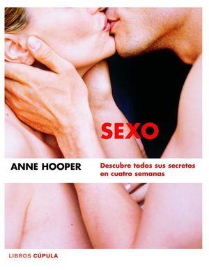 SEXO. DESCUBRE TODOS SUS SECRETOS