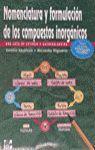 NOMENCLATURA Y FORMULACIÓN DE LOS COMPUESTOS INORGÁNICOS